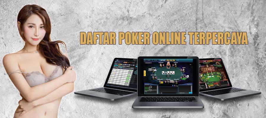 Daftar Poker online Terpercaya